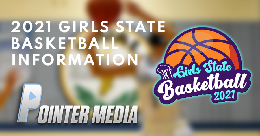 2021 WIAA Girls State Basketball is Here!